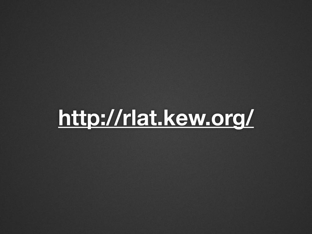 http://rlat.kew.org/