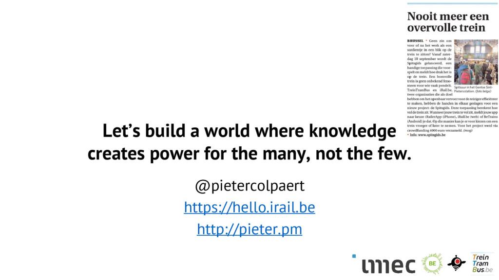 Let's build a world where knowledge creates pow...