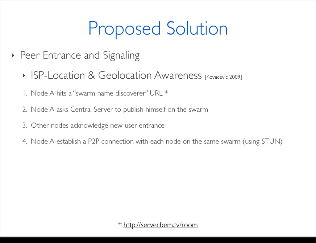 ‣ Peer Entrance and Signaling ‣ ISP-Location & ...