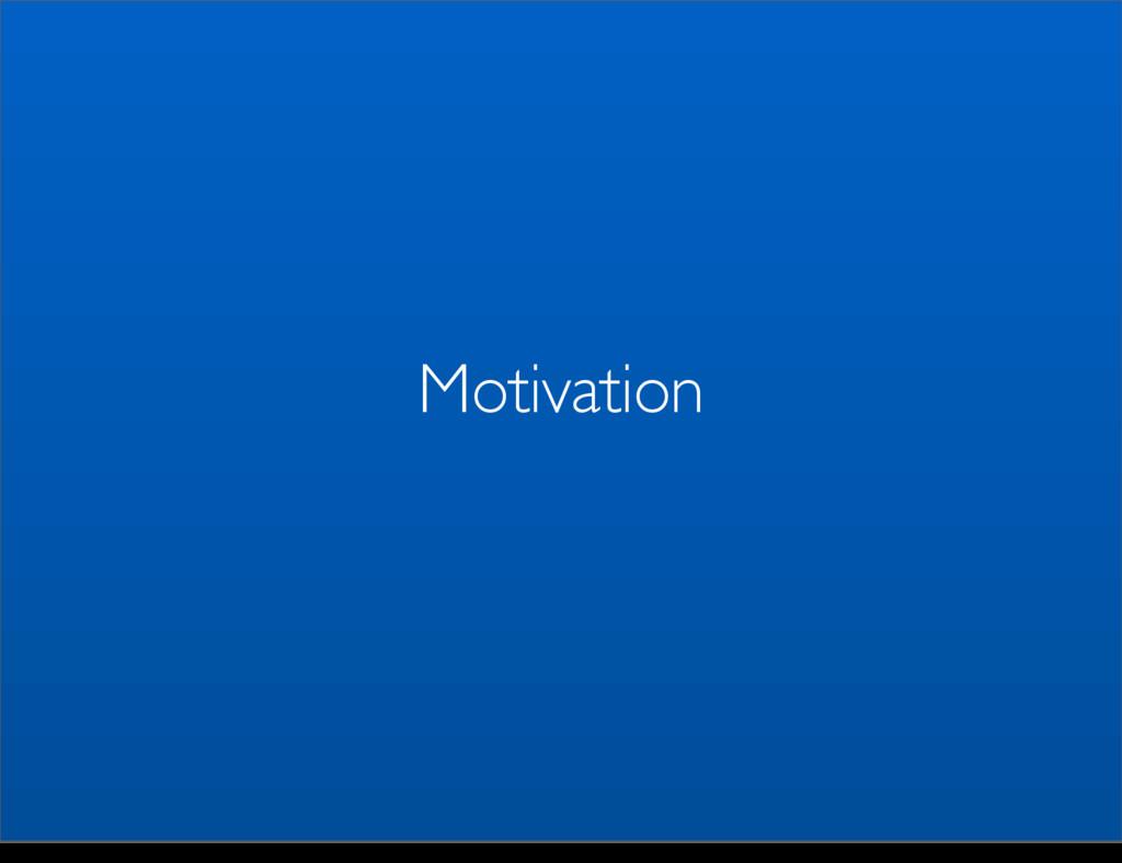 Motivation Monday, May 5, 14