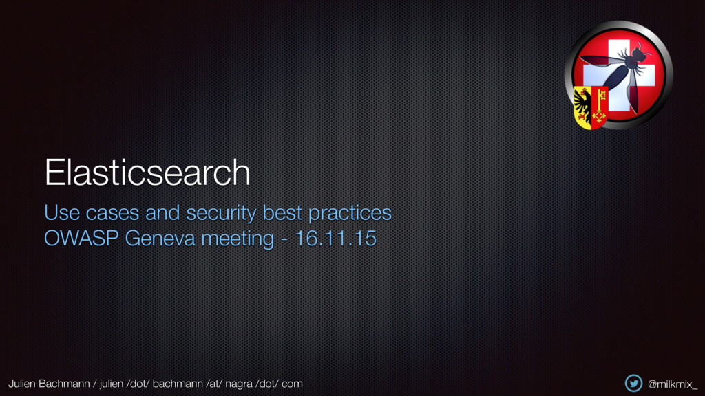 Elasticsearch Use cases and security best pract...