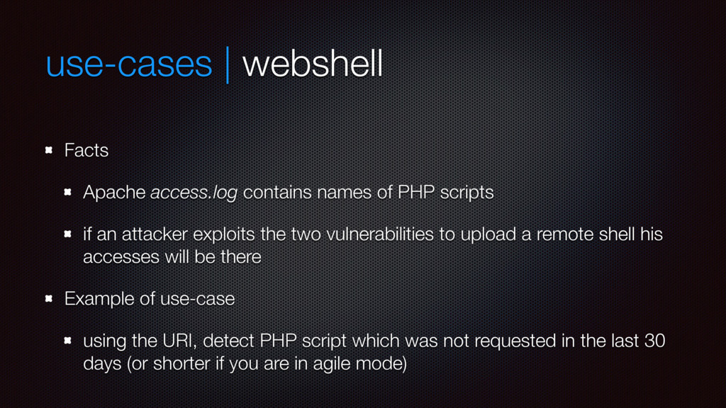 use-cases | webshell Facts Apache access.log co...