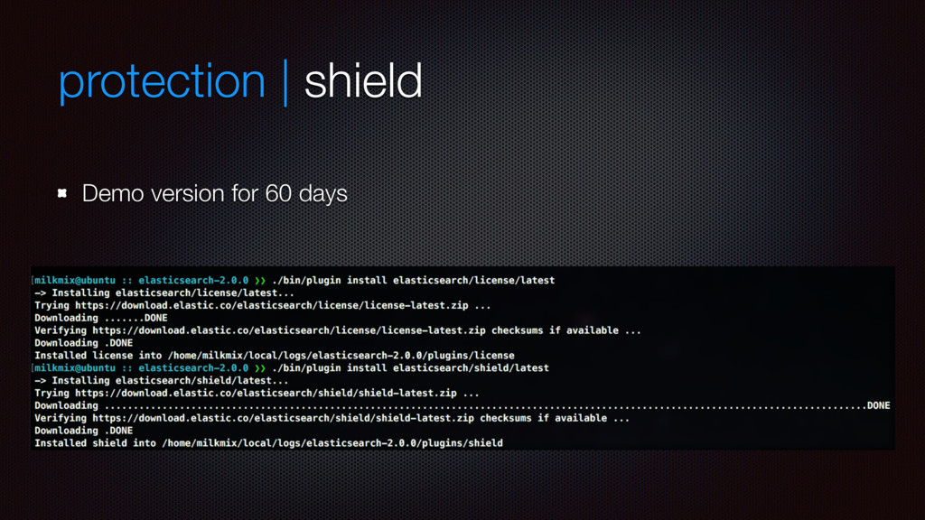 protection | shield Demo version for 60 days