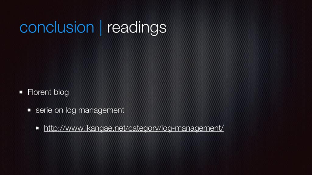 conclusion | readings Florent blog serie on log...