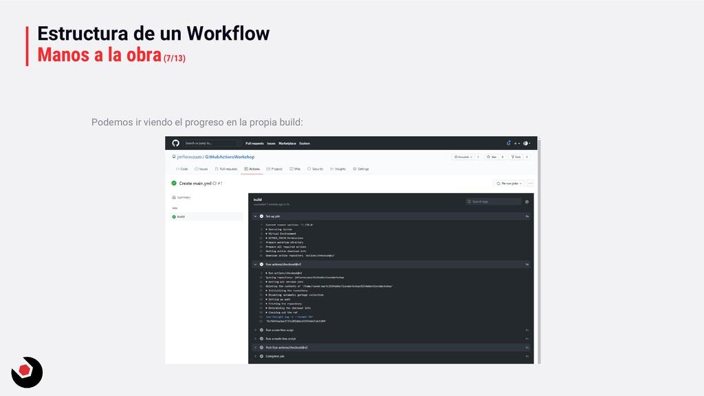 Estructura de un Workflow Manos a la obra(7/13)...