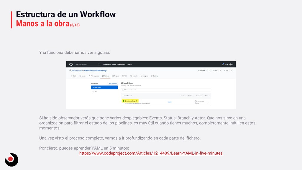 Estructura de un Workflow Manos a la obra(8/13)...