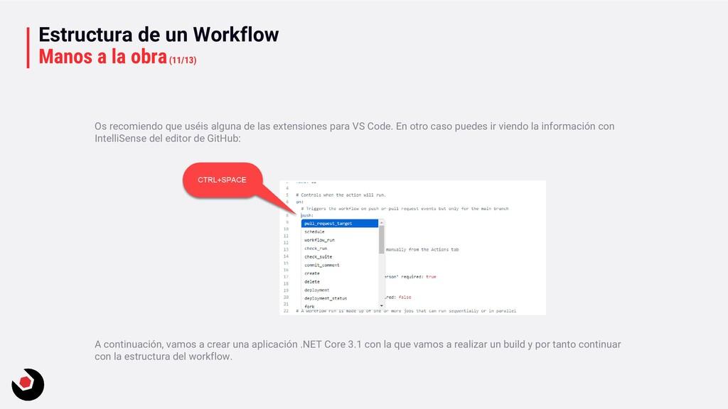 Estructura de un Workflow Manos a la obra(11/13...