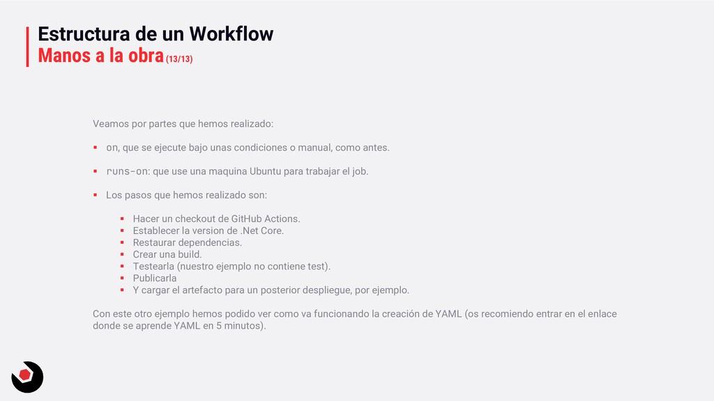 Estructura de un Workflow Manos a la obra(13/13...