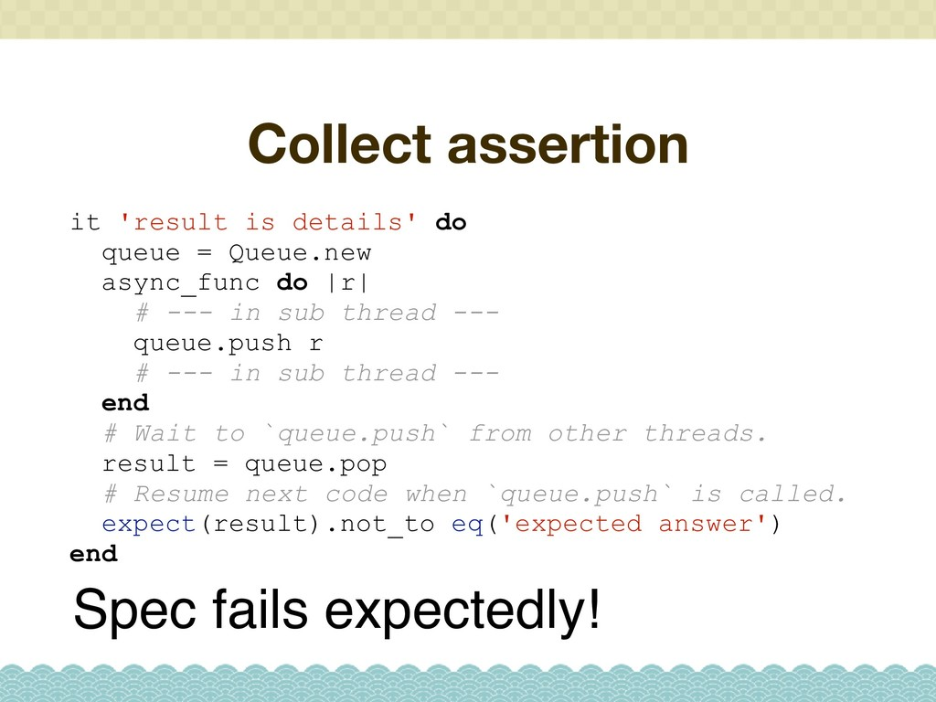 Collect assertion Spec fails expectedly! it 're...