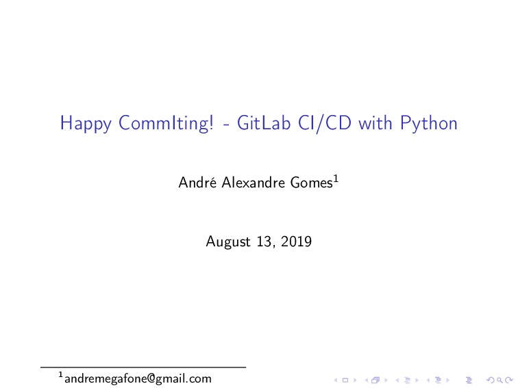 Happy CommIting! - GitLab CI/CD with Python And...
