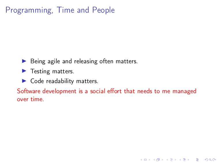 Programming, Time and People Being agile and re...