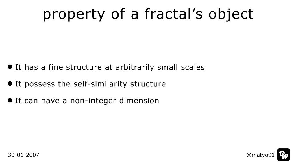 It has a fine structure at arbitrarily small sc...