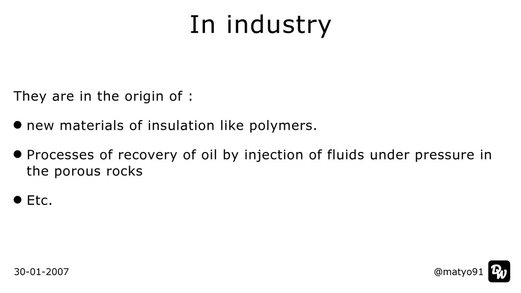 In industry @matyo91 30-01-2007 They are in the...