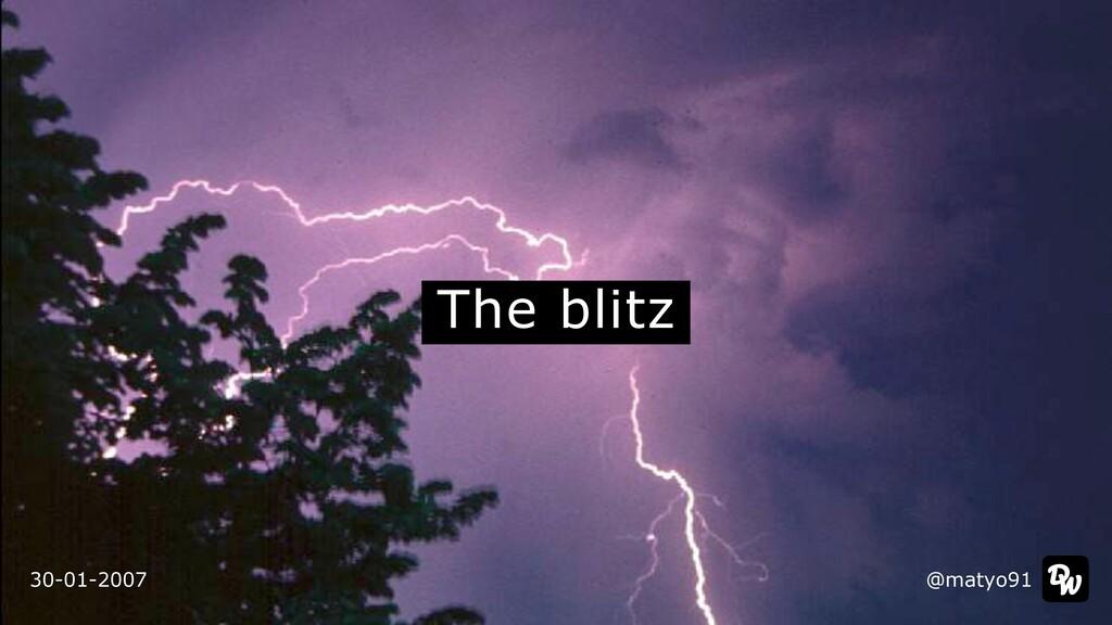 The blitz @matyo91 30-01-2007