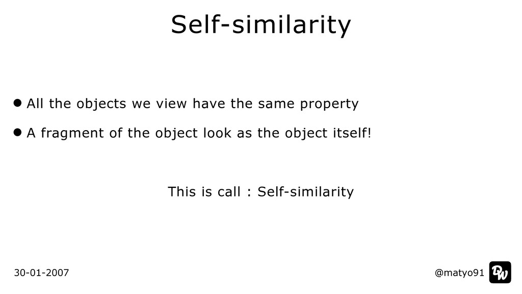 All the objects we view have the same property ...