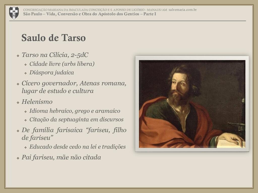  Tarso na Cilícia, 2-5dC  Cidade livre (urbs ...