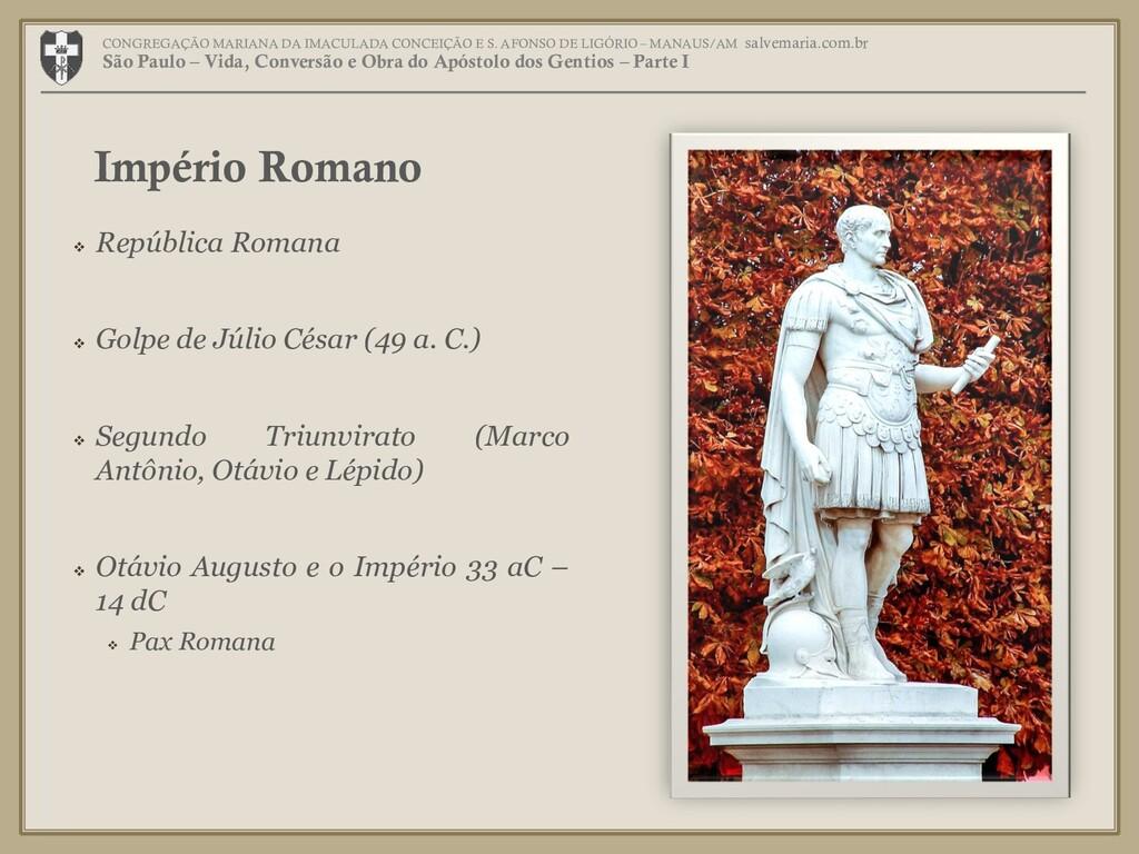 República Romana  Golpe de Júlio César (49 a...