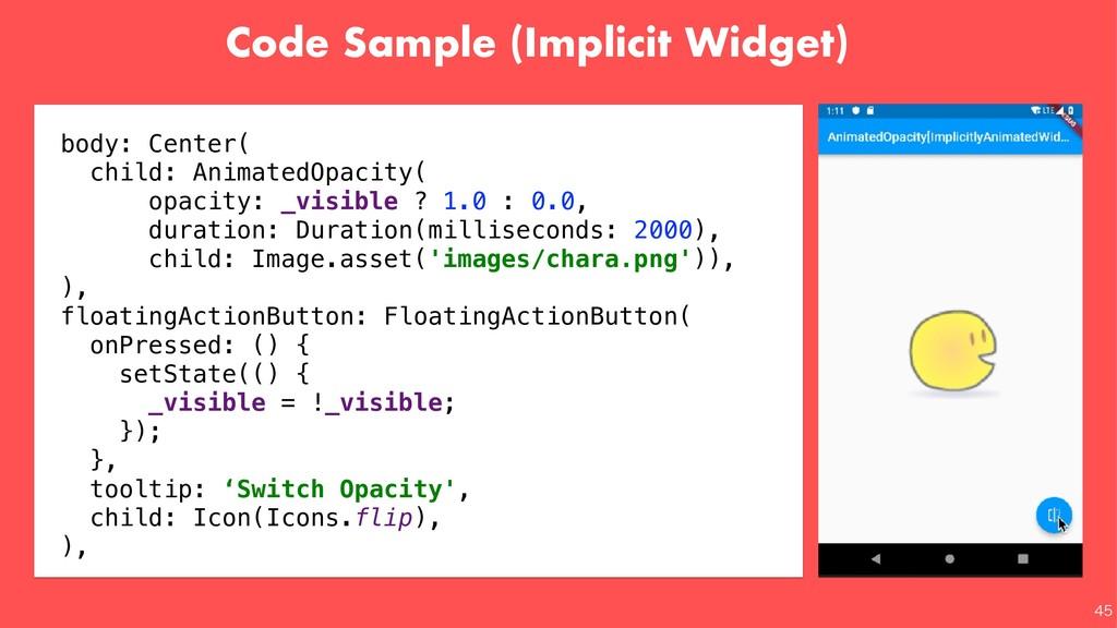 Code Sample (Implicit Widget)   body: Center...