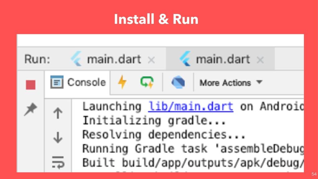 Install & Run