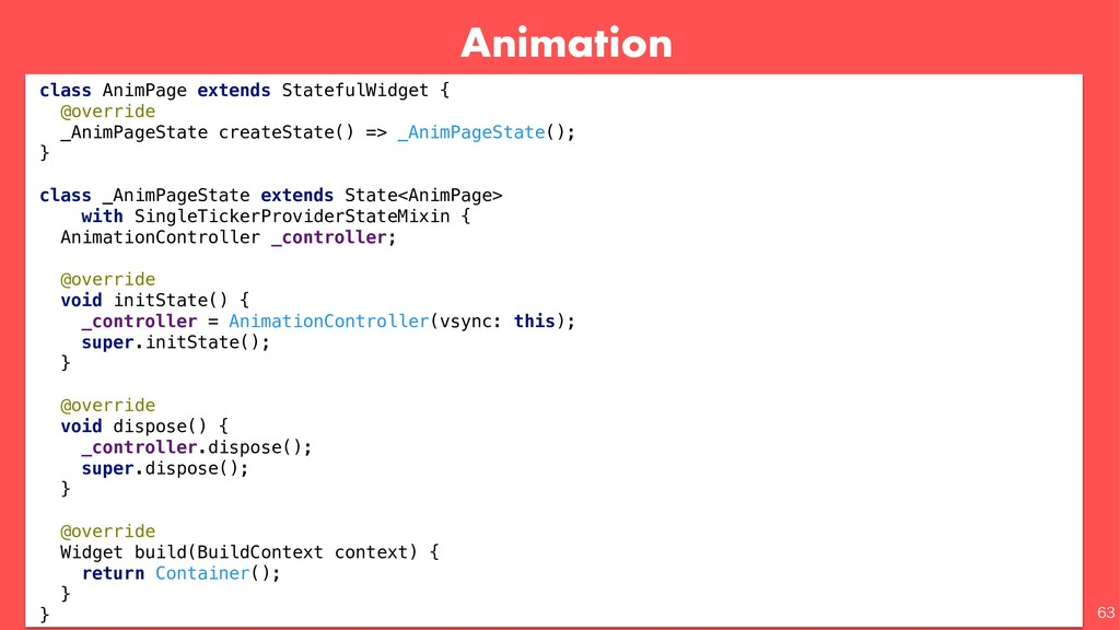 Animation   class AnimPage extends StatefulW...