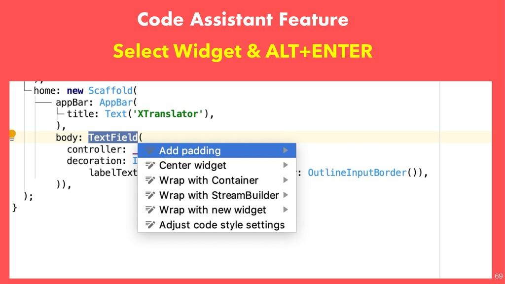 Code Assistant Feature Select Widget & ALT...