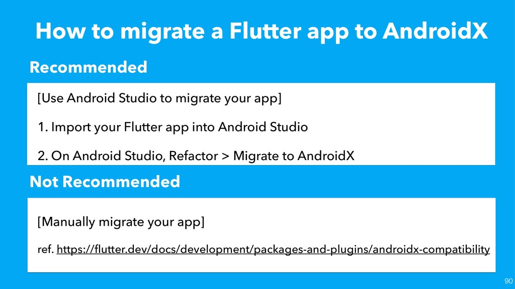 How to migrate a Flutter app to AndroidX [Use A...