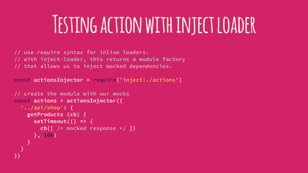 Testing action with inject loader // use requir...