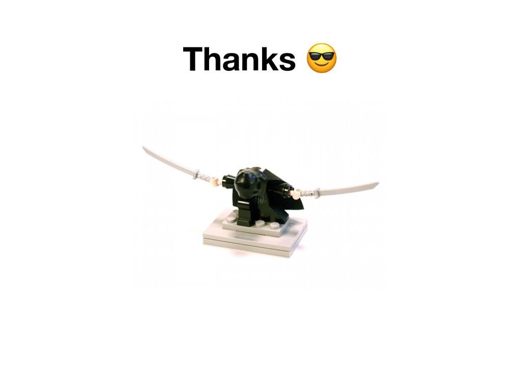 Thanks 😎