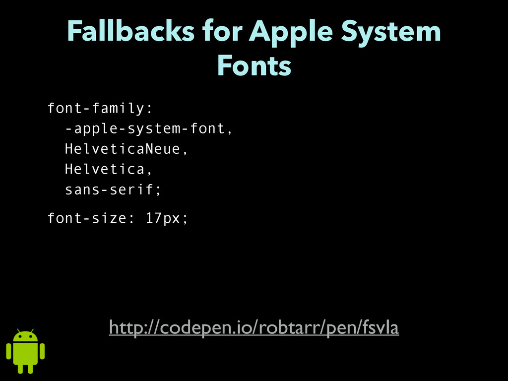 Fallbacks for Apple System Fonts font-family: -...
