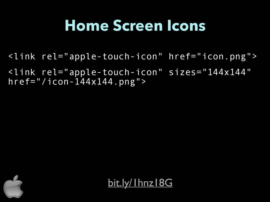 "Home Screen Icons <link rel=""apple-touch-icon"" ..."