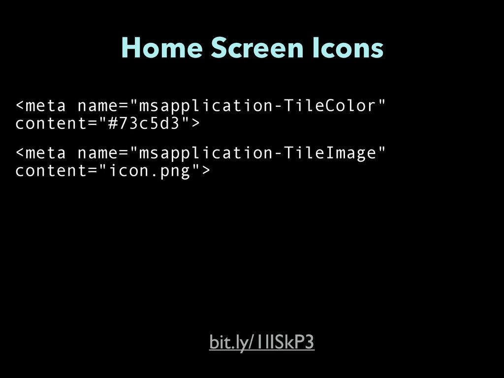 "Home Screen Icons <meta name=""msapplication-Til..."