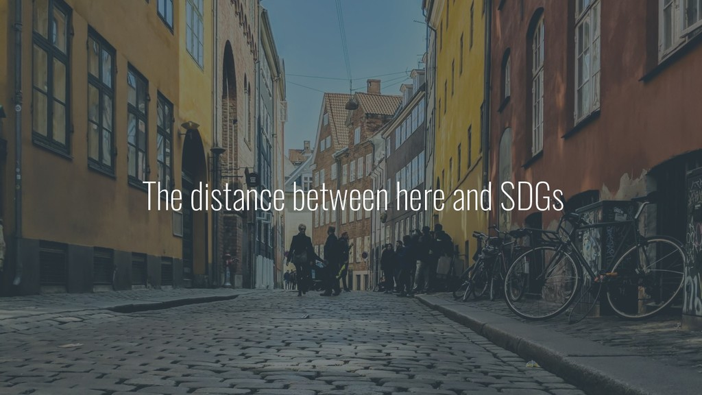 The distance between here and SDGs