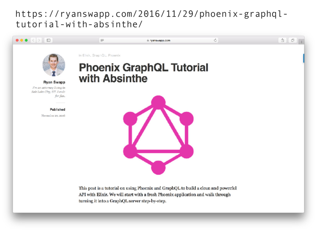 https://ryanswapp.com/2016/11/29/phoenix-graphq...