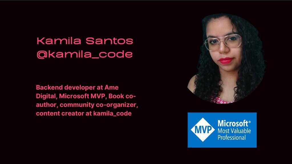 Backend developer at Ame Digital, Microsoft MVP...