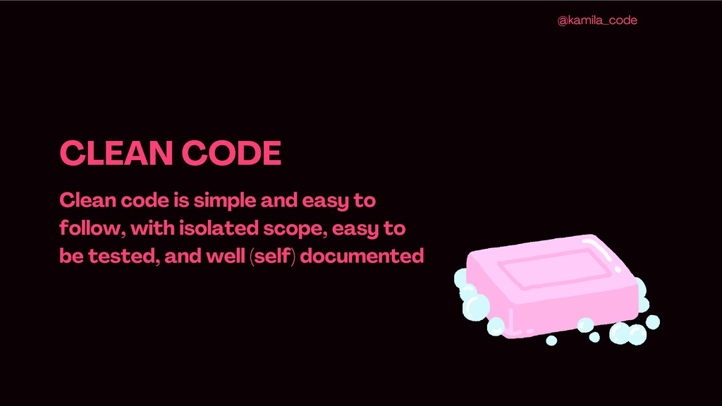 CLEAN CODE Clean code is simple and easy to fol...