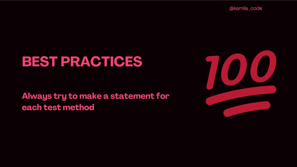 BEST PRACTICES Always try to make a statement f...