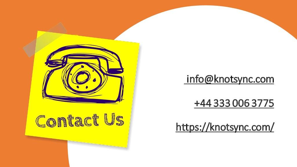 info@knotsync.com +44 333 006 3775 https://knot...