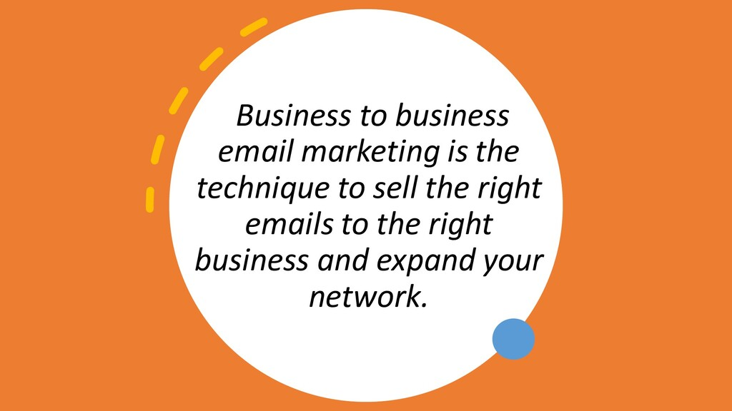 Business to business email marketing is the tec...