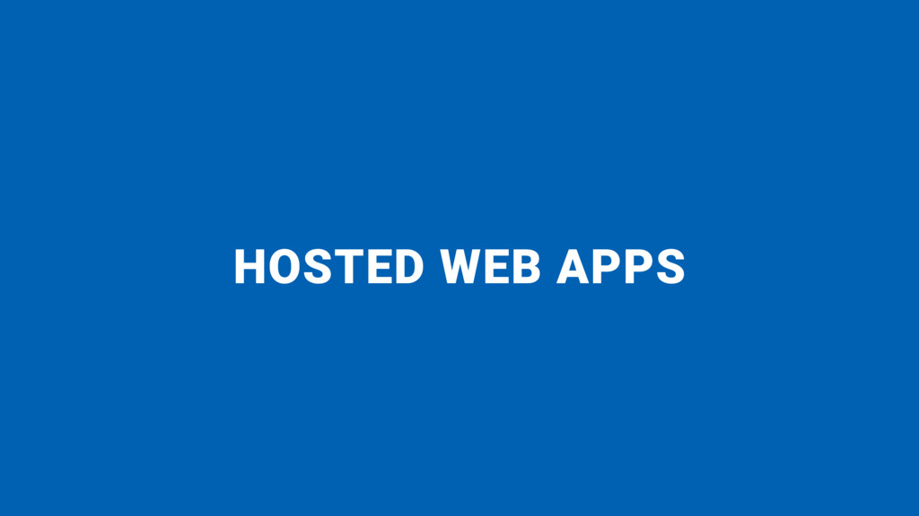 HOSTED WEB APPS