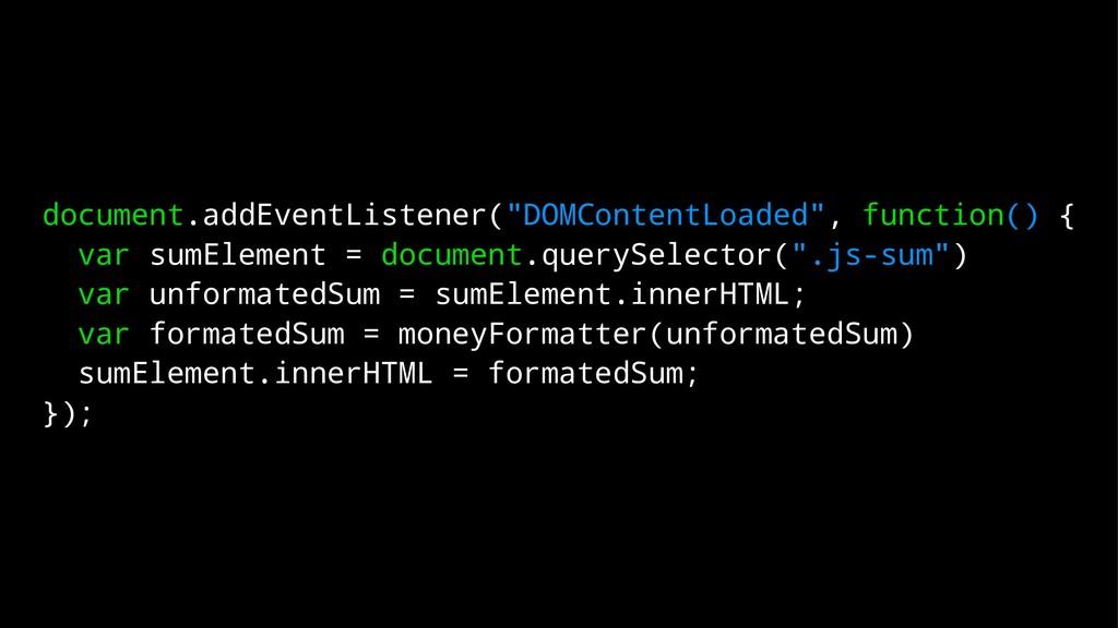 "document.addEventListener(""DOMContentLoaded"", f..."