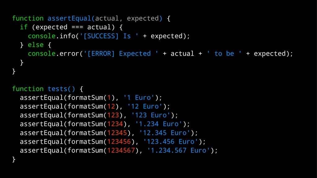function assertEqual(actual, expected) { if (ex...