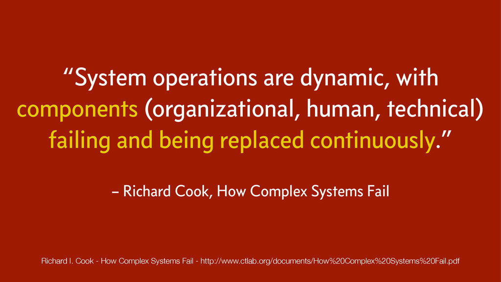 """System operations are dynamic, with components..."