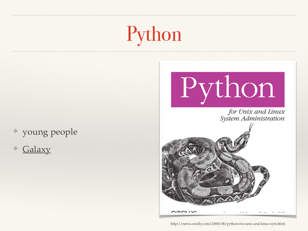 Python ❖ young people! ❖ Galaxy http://news.ore...