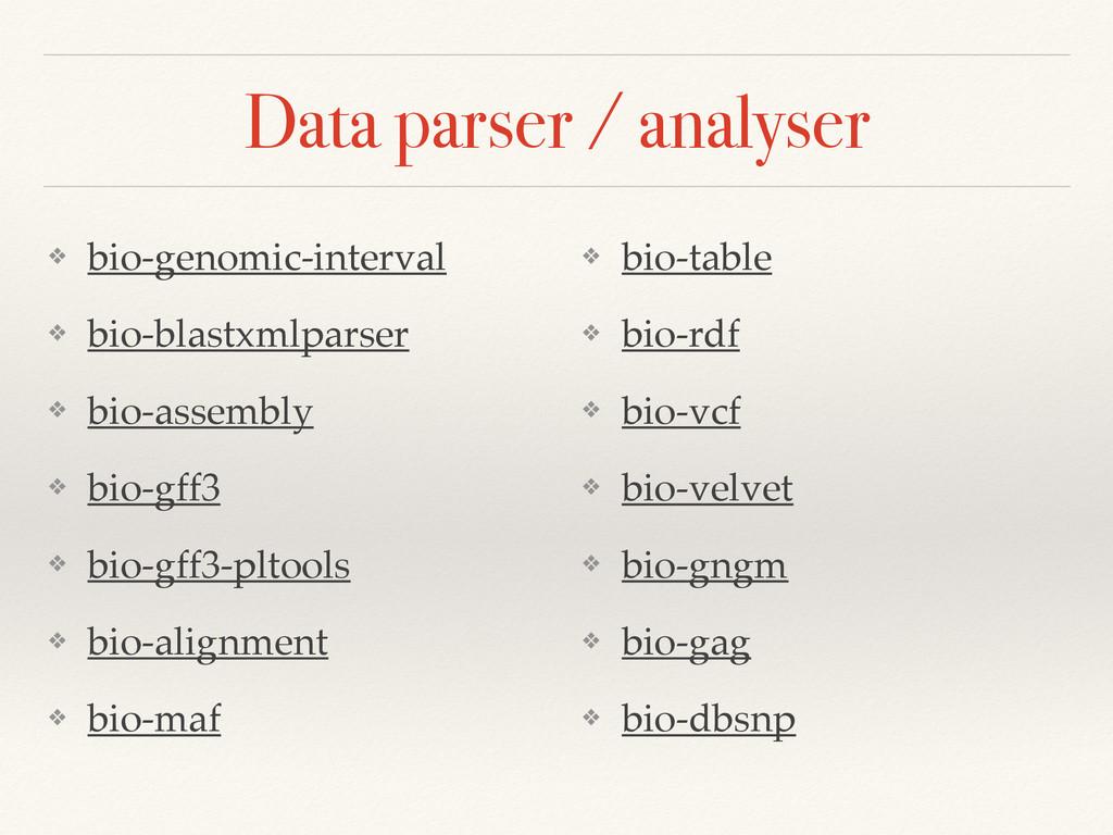 Data parser / analyser ❖ bio-genomic-interval! ...
