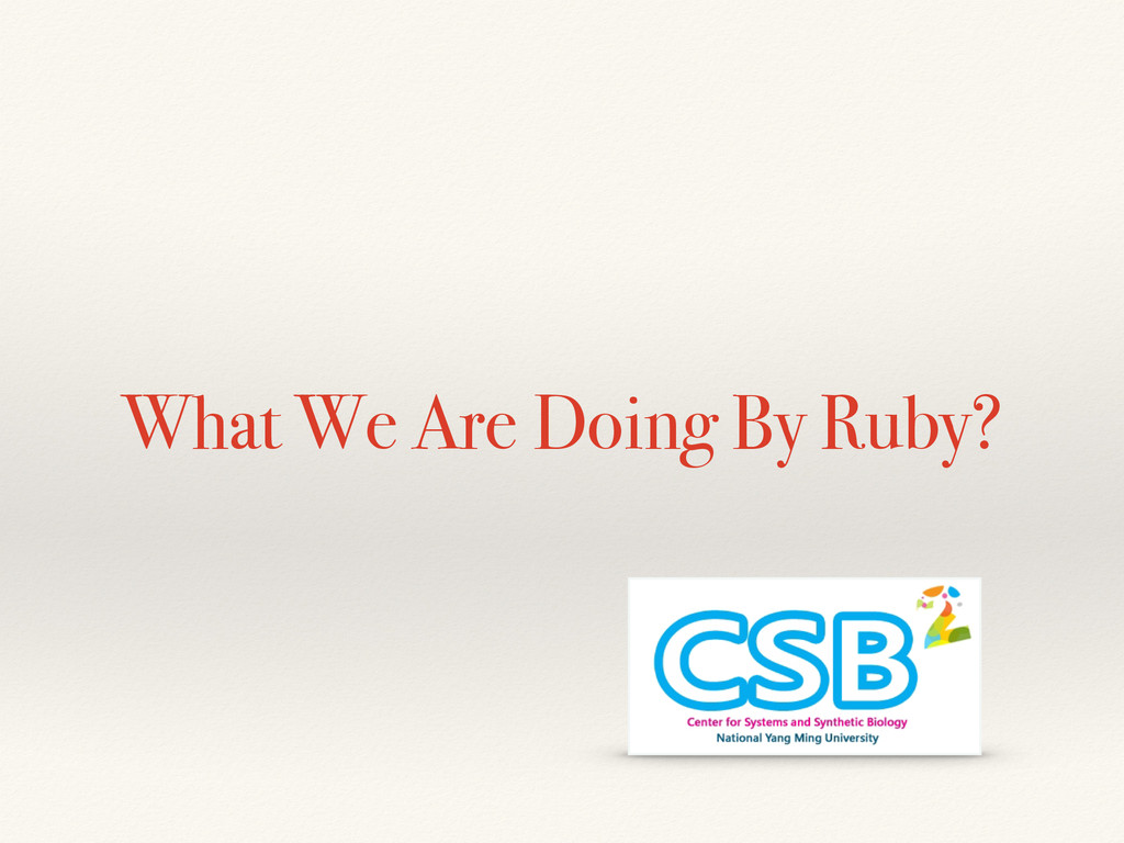What We Are Doing By Ruby?