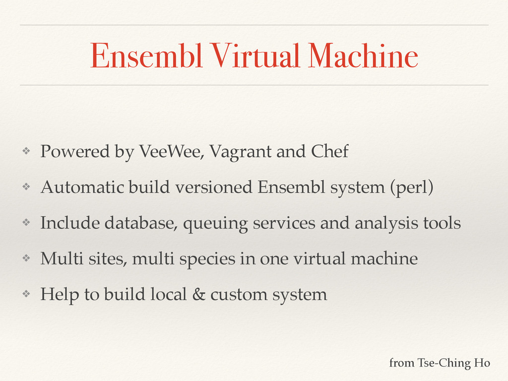 Ensembl Virtual Machine ❖ Powered by VeeWee, Va...