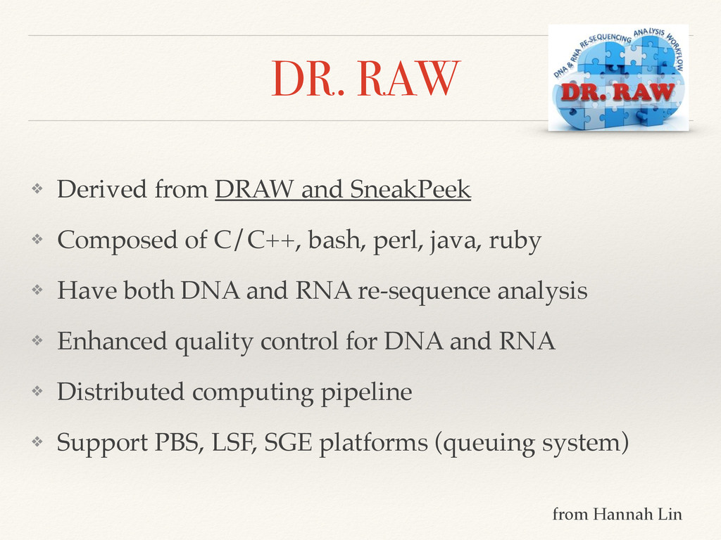 DR. RAW ❖ Derived from DRAW and SneakPeek! ❖ Co...