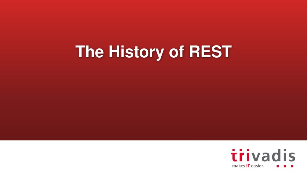 The History of REST