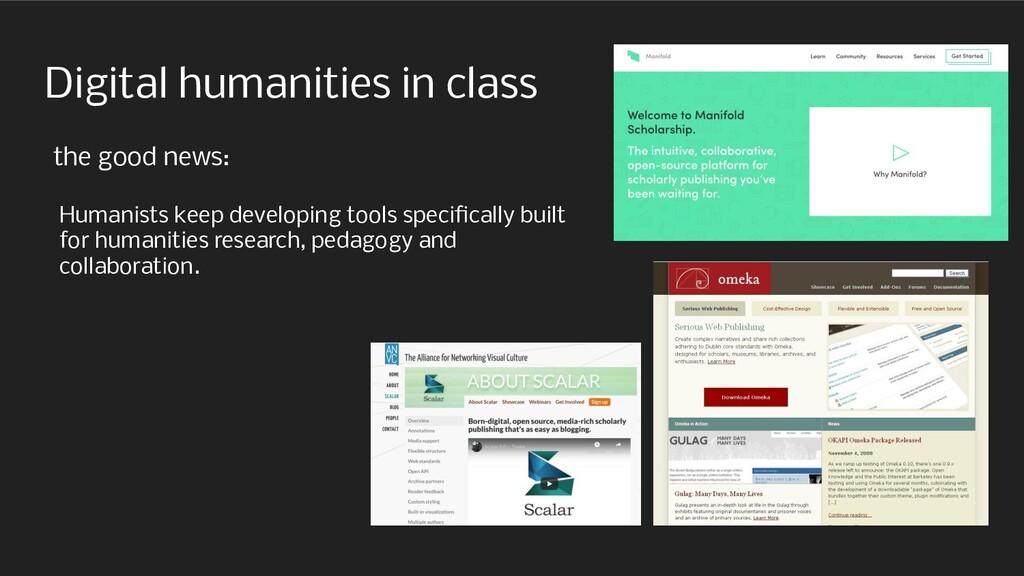 Digital humanities in class the good news: Huma...