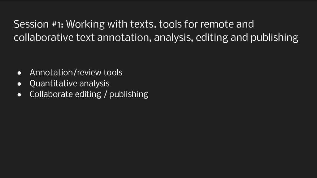 Session #1: Working with texts. tools for remot...